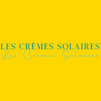 Les Crèmes Solaires